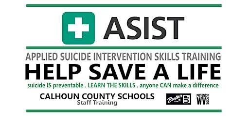 ASIST - Suicide Intervention Skills Training - MAR 2020 - CALHOUN Staff