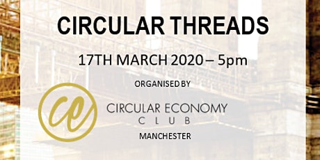 Circular Threads - Circular Economy Club Manchester tickets