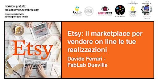 Etsy: il marketplace per vendere on line le tue realizzazioni