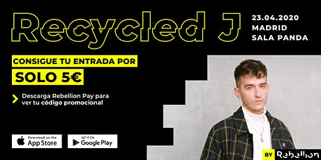 Recycled J by Rebellion entradas