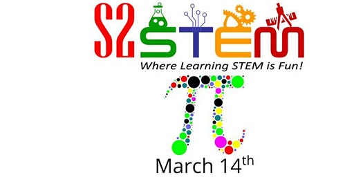 S2STEM - Pi Day Contest/Party