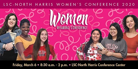 """LSC-North Harris Women's Conference 2020 - """"Women Wearing Confidence"""" tickets"""
