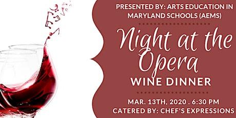 Night at the Opera Wine Dinner tickets
