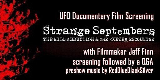 UFO Film Screening: Strange Septembers with film maker Jeff Finn