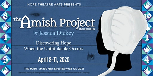 """""""The Amish Project""""  presented by special arrangement with Samuel French"""