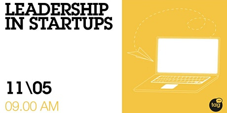 Leadership in Startups: The New Way of Working Tickets