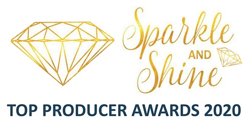 Sparkle and Shine Top Producer Awards 2020