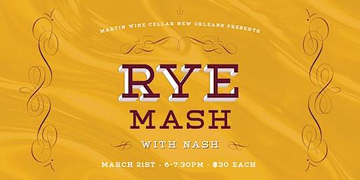 Rye Mash with Nash