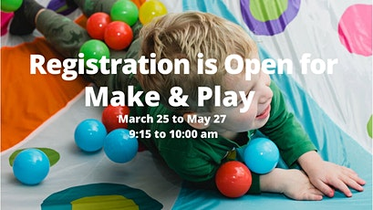 Make and Play Parent & Tot Class tickets