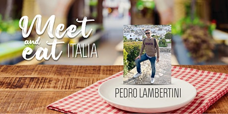 Meet and Eat con Pedro Lambertini entradas