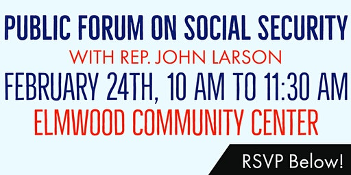 Public Forum on Social Security with Rep. John Larson