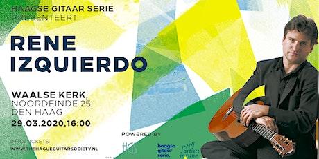 Haagse Gitaar Serie - Rene Izquierdo tickets