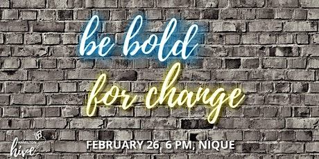 Be Bold For Change Networking Event tickets