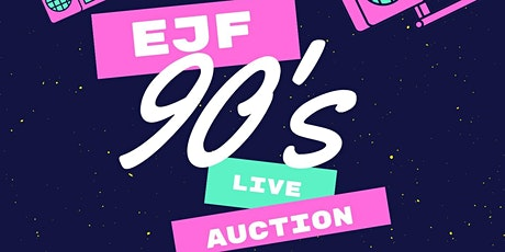 2020 EJF Live Auction - The One With the Live Auction tickets