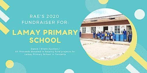 Rae's 2020 Fundraiser - Lamay Primary School (Tanzania)
