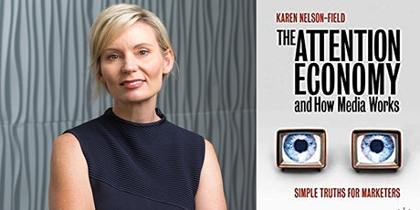 """""""The Attention Economy and How Media Works"""" with author Karen Nelson-Field tickets"""