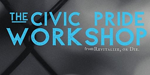 Civic Pride Workshop
