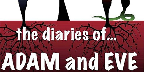 The Diaries of Adam and Eve tickets