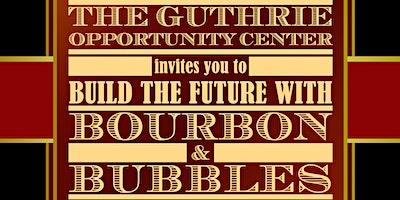 Bourbon & Bubbles Gala