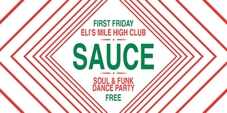 Sauce - First Friday Soul Dance Party tickets