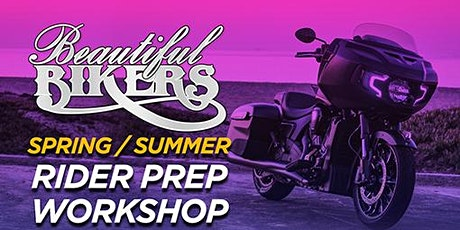 Beautiful Bikers Spring/Summer Rider Prep Workshop - Alabama tickets