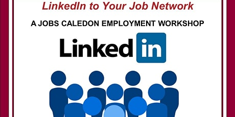 LINKEDIN TO YOUR JOB NETWORK  tickets
