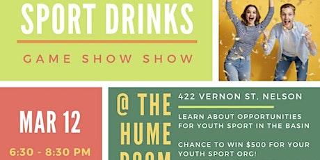 Sport Drinks- Nelson BC tickets