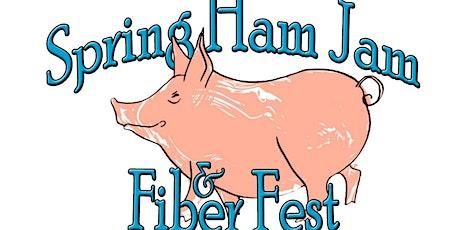 Spring Ham Jam and Fiber Fest 2020 tickets