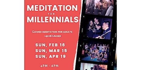 Meditation For Millennials tickets