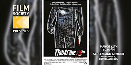 FRIDAY THE 13TH (1980) - Screenland Armour - Mar 13 - 10PM tickets