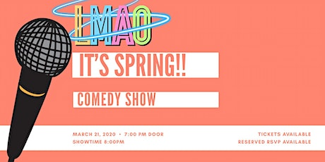 It's Spring! Comedy Show tickets