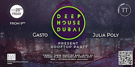 Deep House Dubai present rooftop party tickets