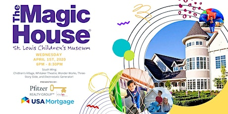 The Magic House - Presented by Pfitzer Realty Group and USA Mortgage tickets