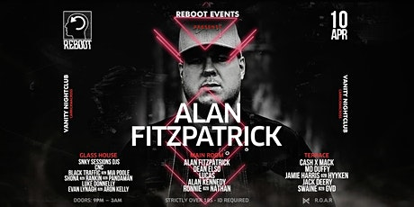 Reboot presents : Alan Fitzpatrick (good friday) at Vanity tickets