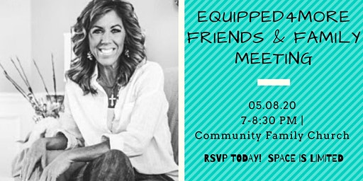 Equipped4More Friends & Family Meeting