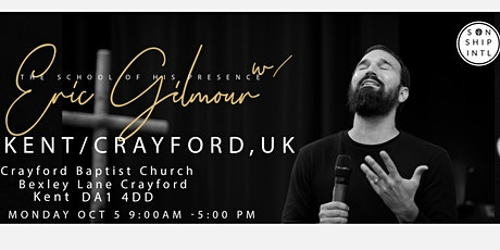 The School of His Presence with Eric Gilmour: Kent, UK tickets
