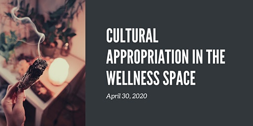 Cultural Appropriation in the Wellness Space