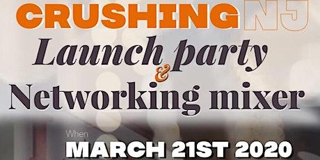 Crushing NJ  Launch & Networking Mixer tickets