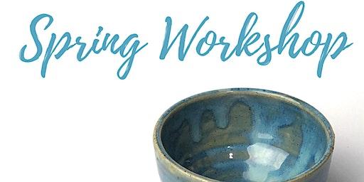 Spring Pottery Workshop