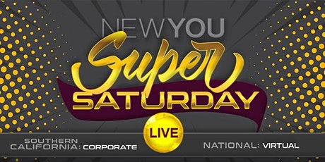 NEWYOU Super Saturday Live - March 21st (Corporate Office) tickets