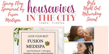 Spring Fling Girls Night Out Networking Social sponsored by Fusion Medispa tickets