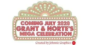 """""""GRANT"""" AND """"NORTE"""" ALUMNI REUNION 2020"""