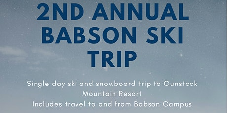2nd Annual Babson Veterans Club and GSC Ski Trip tickets