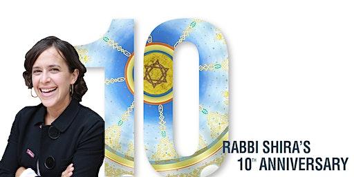 Rabbi Shira's 10th Anniversary Shabbat