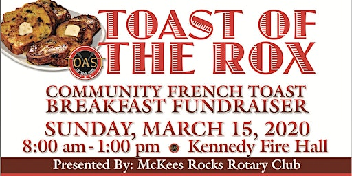 Toast of the Rox Fundraiser Hosted by McKees Rocks Rotary Club (2020)