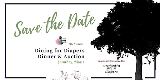 """7th Annual """"Dining for Diapers"""" Dinner & Auction"""