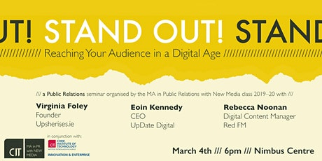 Stand Out! Reaching Your Audience in a Digital Age tickets