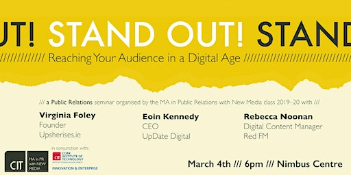 Stand Out! Reaching Your Audience in a Digital Age
