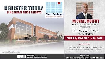 Cincinnati First Fridays with Michael Moffitt