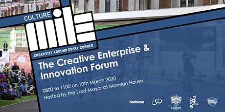 Lord Mayors Creative Enterprise and Innovation Forum Launch tickets